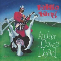 Eddie King - Another Cow's Dead Tonight