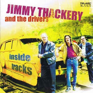 Jimmy Thackery& The Drivers - Promised Land