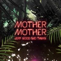 MOTHER MOTHER - Modern Love