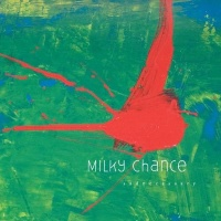 Milky Chance - Sadnecessary