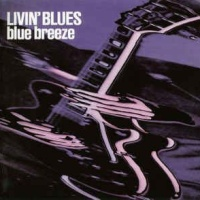 Livin' Blues - Blue Breeze