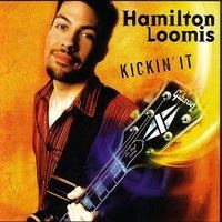 Hamilton Loomis - Better Man