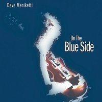 Dave Meniketti - Just Coastin'