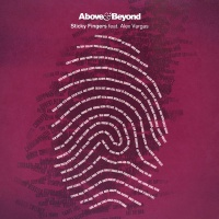 Above & Beyond & Above & Beyond feat. Alex Vargas - Sticky Fingers (Lane 8 Remix)