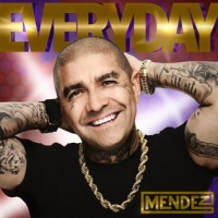 DJ Mendez - Everyday