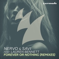 Nervo - Forever Or Nothing (Remixes)