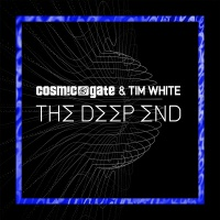 Cosmic Gate - The Deep End - Single
