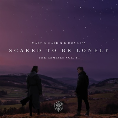 Martin Garrix - Scared To Be Lonely Remixes Vol. 2