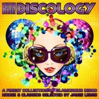 - Discology (A Finest Collection of Glamorous Disco House & Classics Selected by Jamie Lewis)