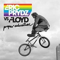 Eric Prydz - Proper Education