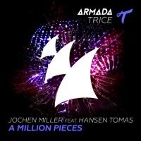Jochen Miller - A Million Pieces (Original Mix)