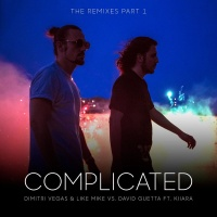 Dimitri Vegas & Like Mike vs. David Guetta feat. Kiiara - Complicated (R3hab Remix)