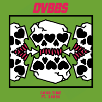 DVBBS - Good Time