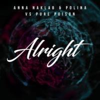 Anna Naklab - Alright