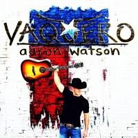 Aaron Watson - Mariano's Dream