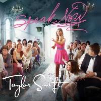 Taylor Swift - Speak Now (Single)