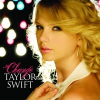 Taylor Swift - Change (Single)