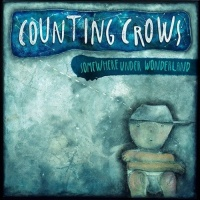 Counting Crows - Somewhere Under Wonderland (Deluxe Version)