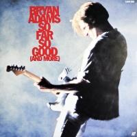 Bryan Adams - So Far So Good (And More)