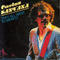 Santana - They All Went To Mexico