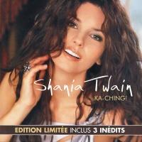 Shania Twain - Ka-Ching!