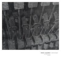 Mike Lazarev - Uncertain