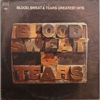 Blood Sweat And Tears - Blood, Sweat & Tears Greatest Hits