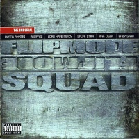 Flipmode  Squad - Everybody On The Line Outside