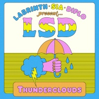 LSD feat. Labrinth, Sia & Diplo - Thunderclouds