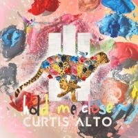 Curtis Alto - Hold Me Close