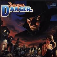 Danger Danger - Naughty Naughty