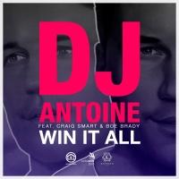 DJ Antoine - Win It All