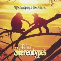 Blur - Stereotypes