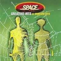 Space - Greatest Hits & Unheard Bits