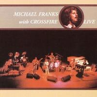 Michael Franks - Live