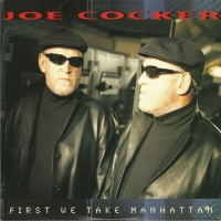 Joe Cocker - First We Take Manhattan