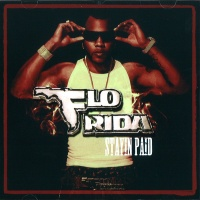 Flo Rida - Stayin Paid