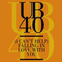 UB40 - (I Can't Help) Falling In Love With You