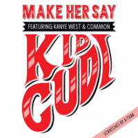 - Make Her Say