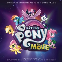 - My Little Pony: The Movie (Original Motion Picture Soundtrack)