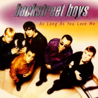 Backstreet Boys - As Long As You Love Me (B-Boy Radio Edit)