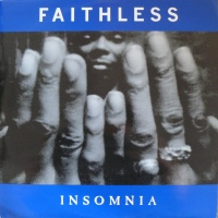 Faithless - Insomnia (96 Remix)