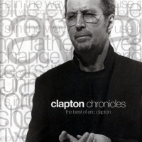 - Clapton Chronicles (The Best Of Eric Clapton)