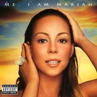 Mariah Carey - Me. I Am Mariah ...The Elusive Chanteuse