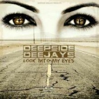 Deepside Deejays - Look Into My Eyes