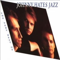 Johnny Hates Jazz - The Very Best Of Johnny Hates Jazz