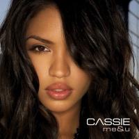 Cassie - Me & U