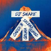 DJ Snake feat. Selena Gomez & Ozuna & Cardi B - Taki Taki