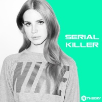 Lana Del Rey - Serial Killer Remix