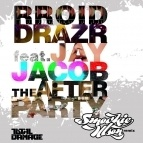 Rroid Drazr - The Afterparty (Smookie Illson Remix)